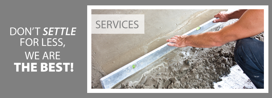 Don't Settle for Less, We are the Best! | Leveling Concrete