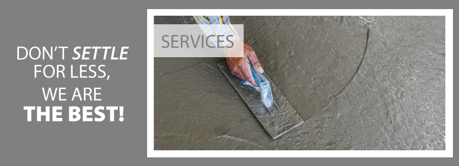 Don't Settle for Less, We are the Best! | Smoothing Concrete